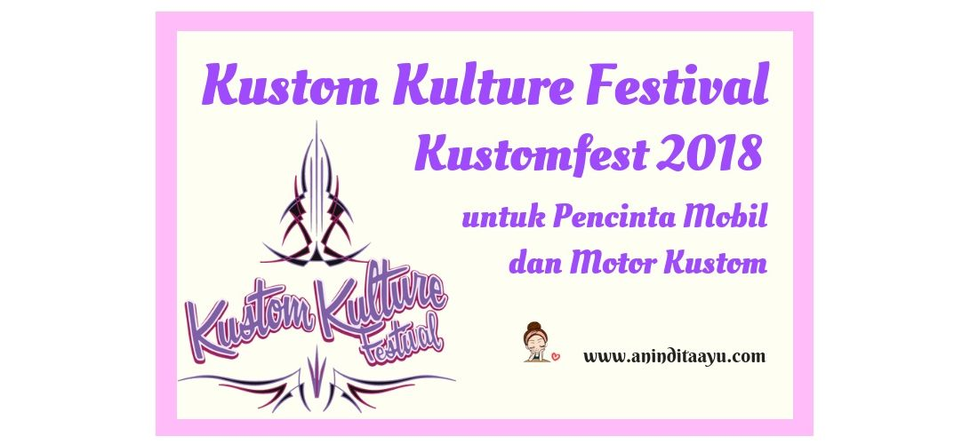 Kustom Kulture Festival Kustomfest 2018 untuk Pencinta Mobil dan Motor Kustom