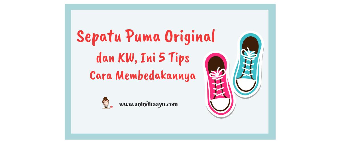 Sepatu Puma Original dan KW, Ini 5 Tips Cara Membedakannya