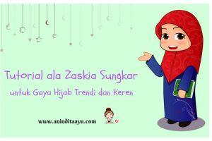 Tutorial ala Zaskia Sungkar untuk Gaya Hijab Trendi dan Keren