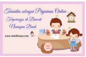 Tunaiku sebagai Pinjaman Online Terpercaya di Bawah Naungan Bank