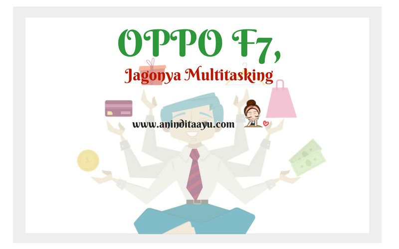 OPPO F7, Jagonya Multitasking