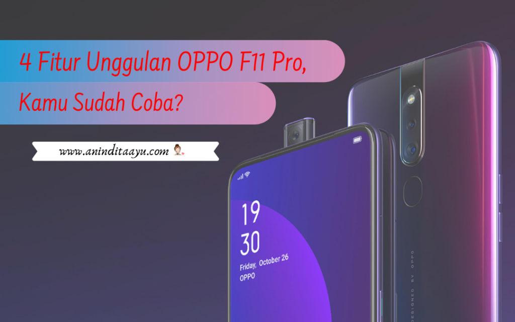 fitur unggulan oppo f11 pro, smartphone terbaik 2019