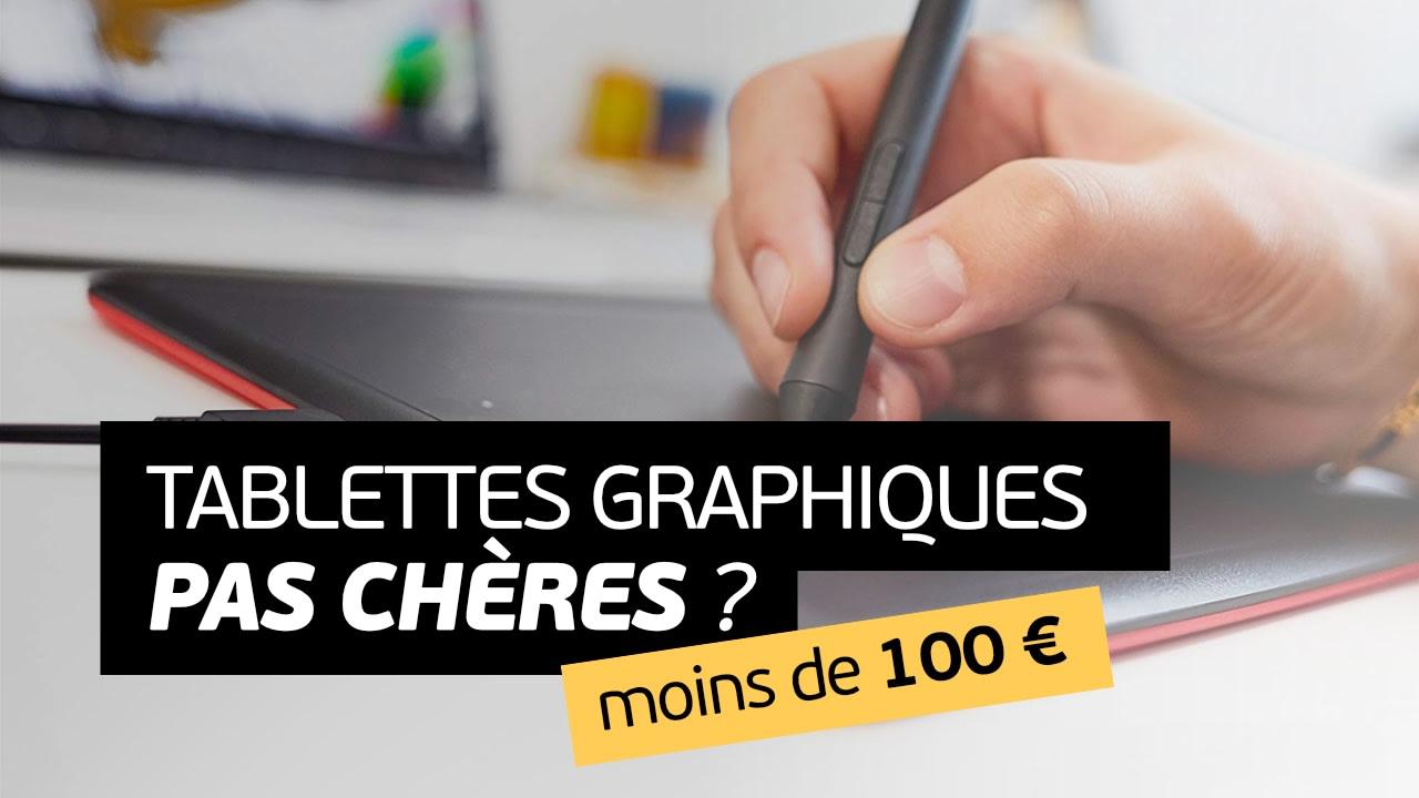 Tablette graphique pas chère, pour moins de 100 €