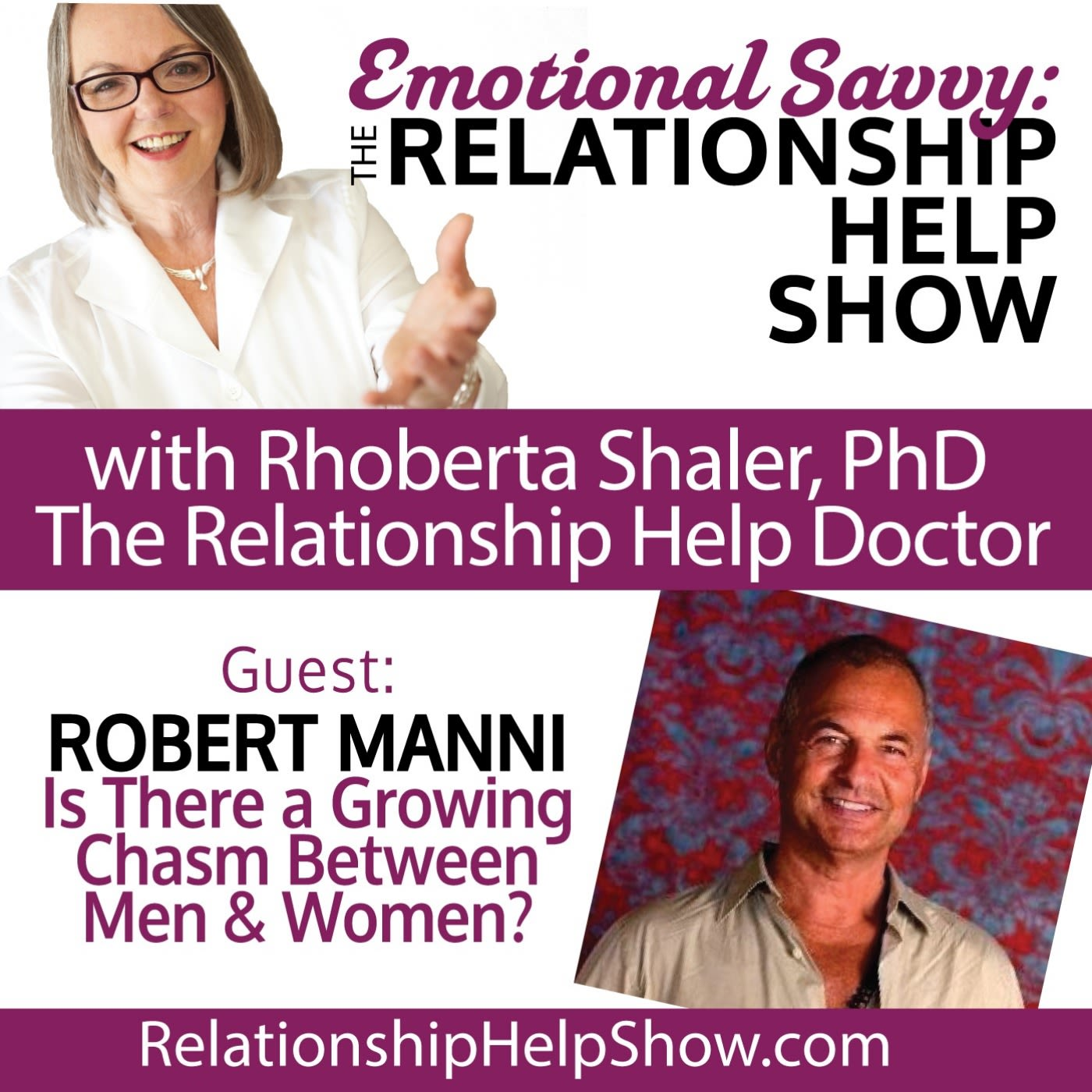 Is There a Growing Chasm Between Men & Women?  GUEST: Robert Manni
