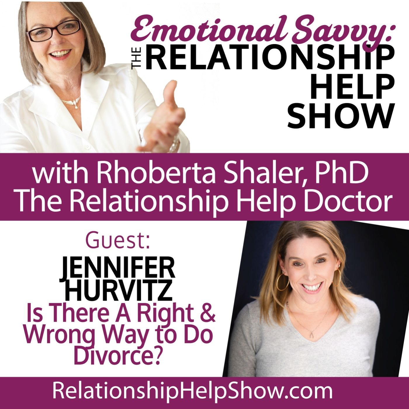 Is There a Right Way or Wrong Way to Divorce? GUEST: Jennifer Hurvitz