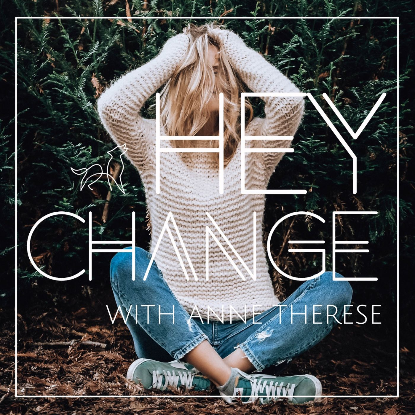 Hey Change - Finding Happiness in New Realities