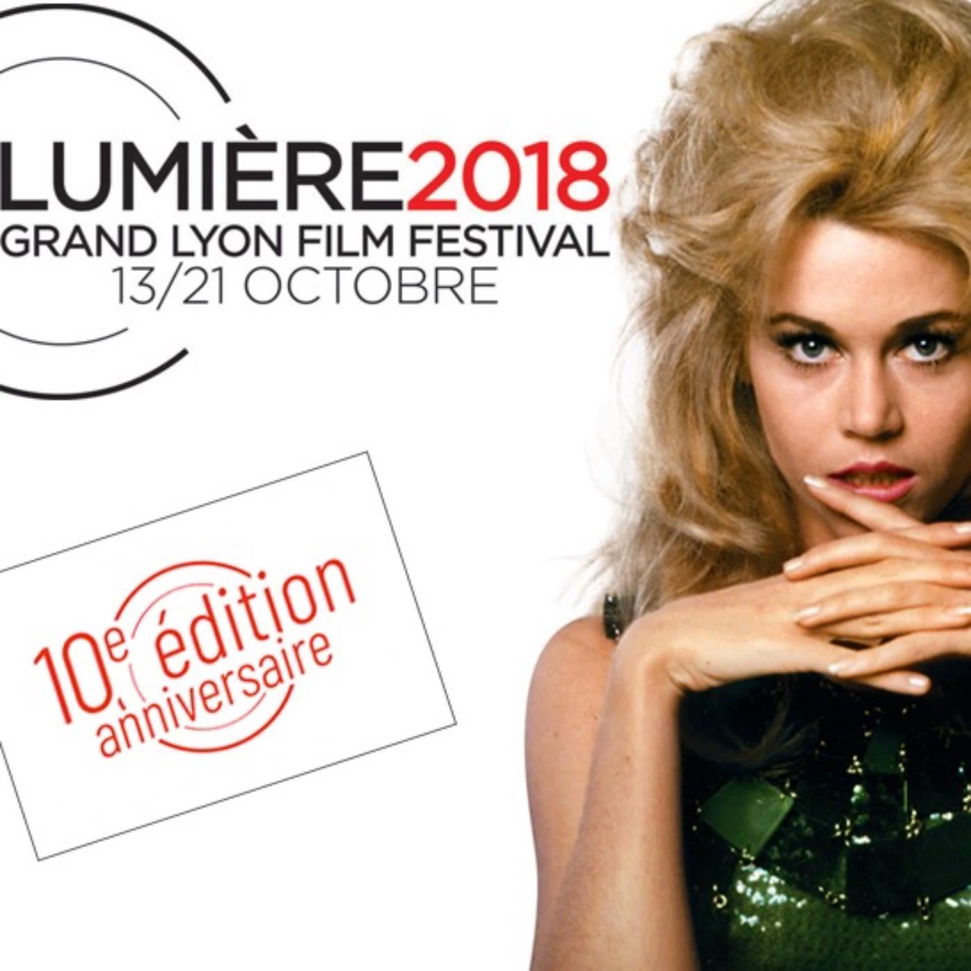 #26 - Le Festival Lumière 2018 et tous les immanquables de ce mois d'octobre