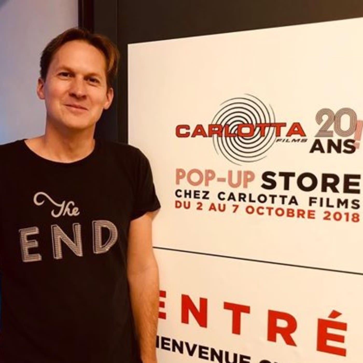 #27 - Carlotta Films a 20 ans, fêtons le ensemble avec son cofondateur Vincent Paul-Boncour !