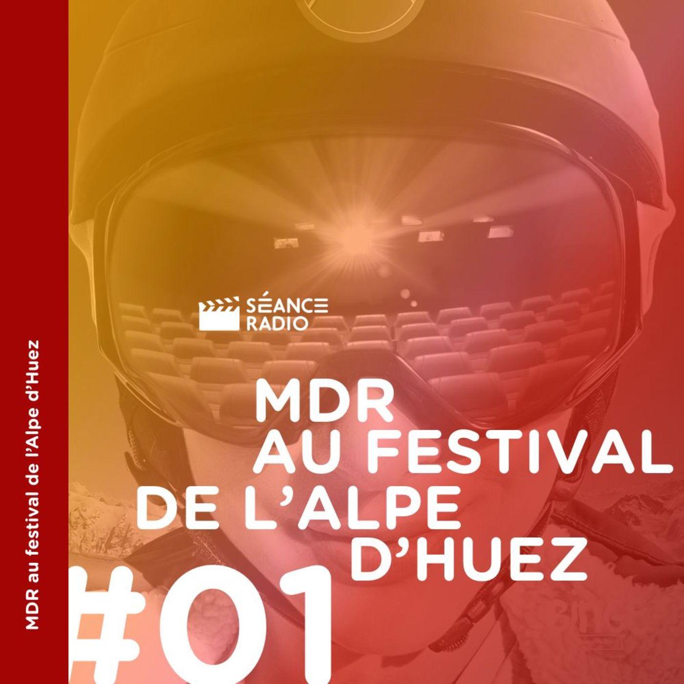 MDR au festival de l'Alpe d'Huez (1/4)