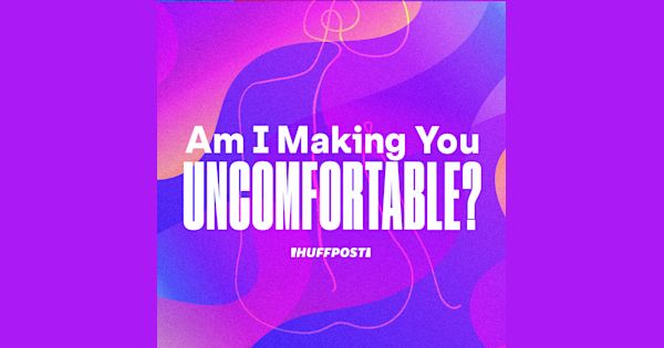 Am I Making You Uncomfortable? - cover