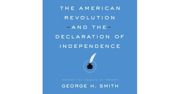 The American Revolution and the Declaration of Independence
