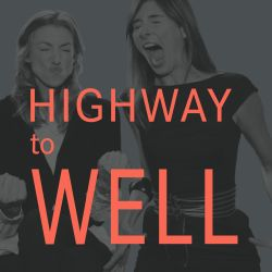 Highway to well hosted by erica huss and zoe sakoutis episode 1 zoe and erica malvernweather Gallery