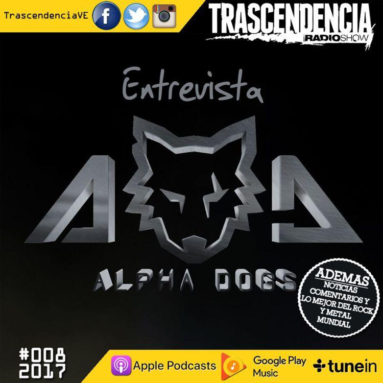 cover art for Entrevistamos a los rockeros ALPHA DOGS