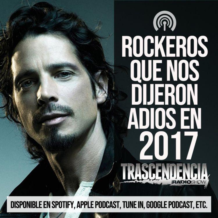 cover art for Rockeros que nos dijeron adios en 2017