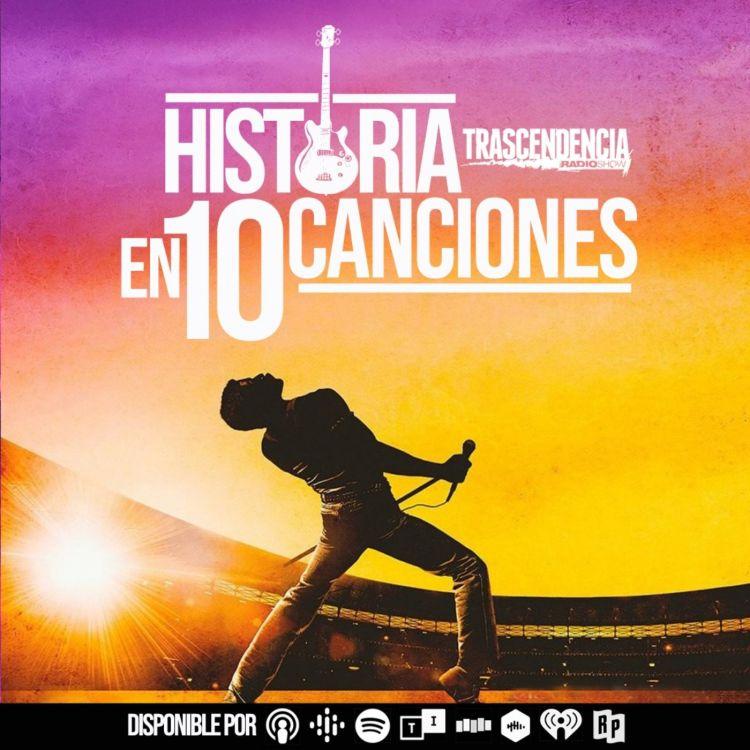 cover art for QUEEN historia en 10 canciones