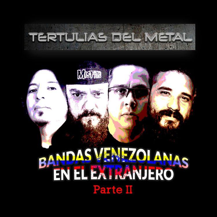 cover art for Bandas Venezolanas en el extranjero Parte 2