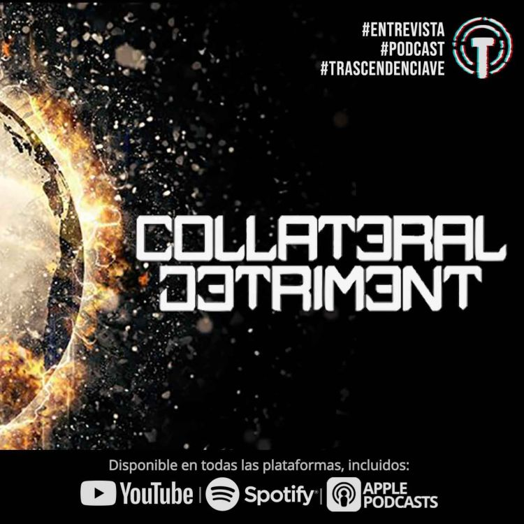 cover art for Collateral Detriment hoy en nuestro podcast!