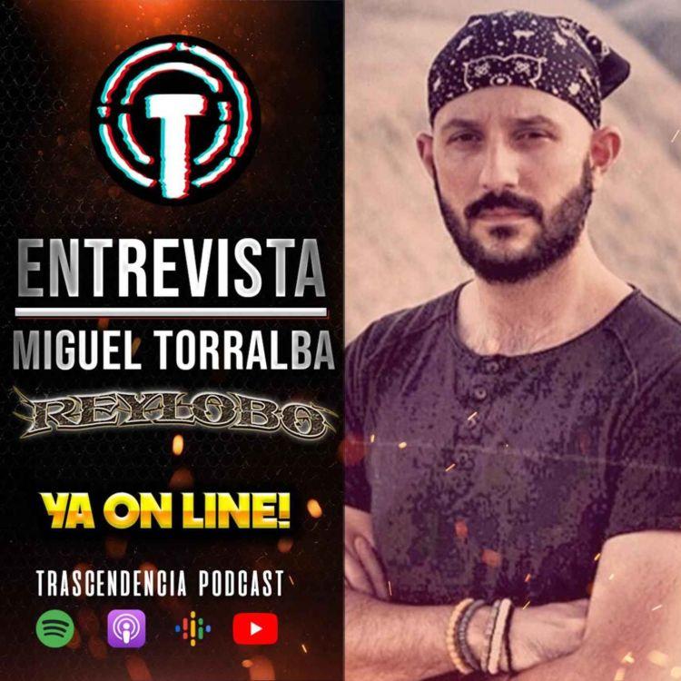 cover art for Entrevistamos a Miguel Torralba (REYLOBO)
