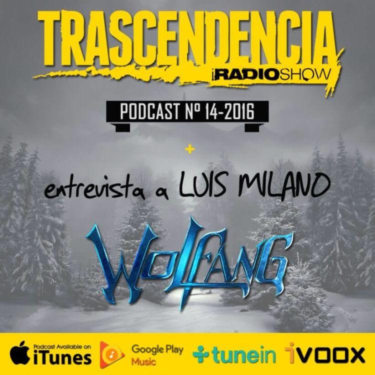 cover art for Entrevistamos a LUiS MILANO, vocalista de WOLFANG