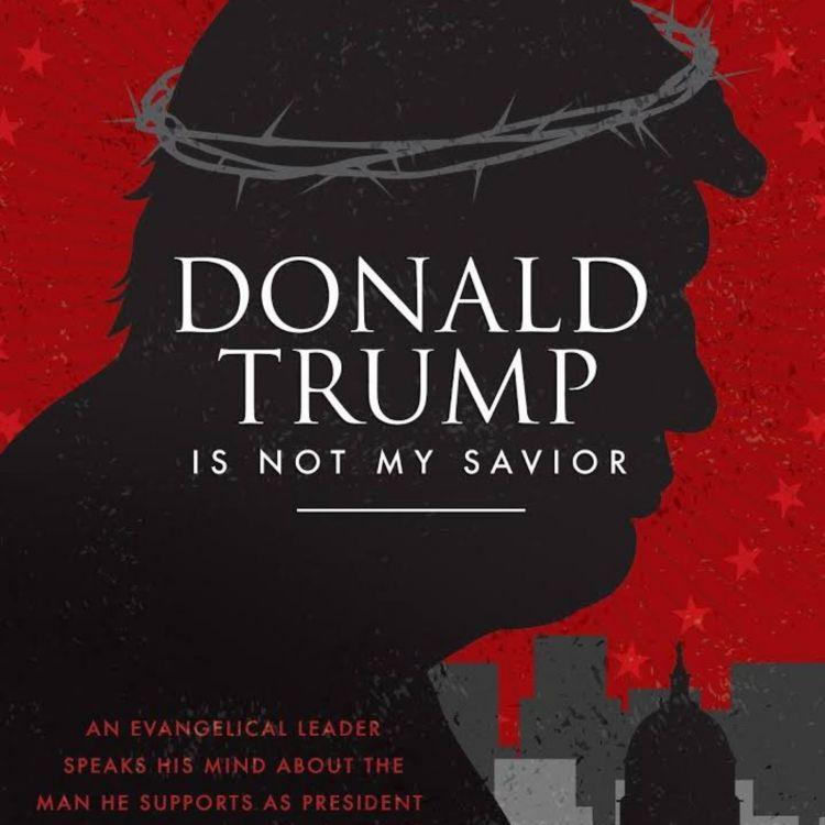 cover art for Bonus Ep - Episode 053 - Donald Trump is Not My Savior