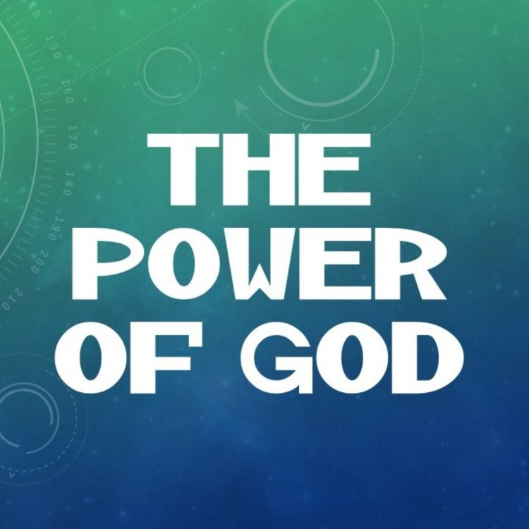 cover art for 061 - The Attributes of God - The Power of God