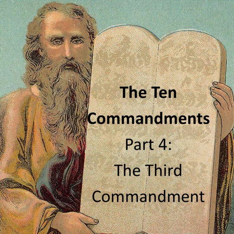 cover art for 087 - The Ten Commandments - The Third Commandment