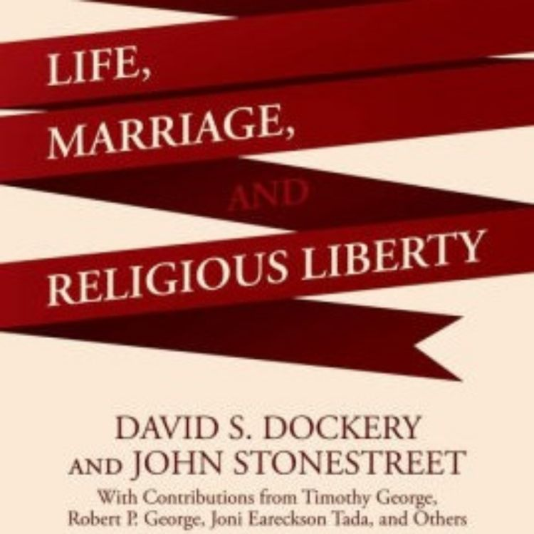 cover art for 093 - Life, Marriage, and Religious Liberty
