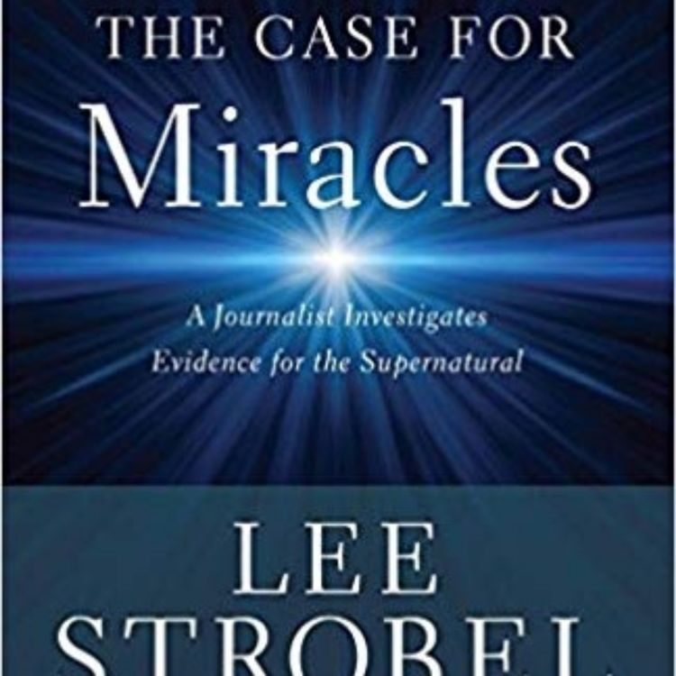 cover art for 100 - The Case for Miracles