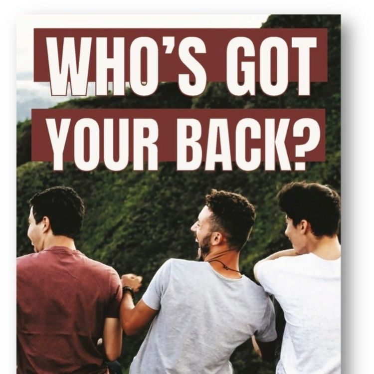cover art for 104 - Who's Got Your Back?