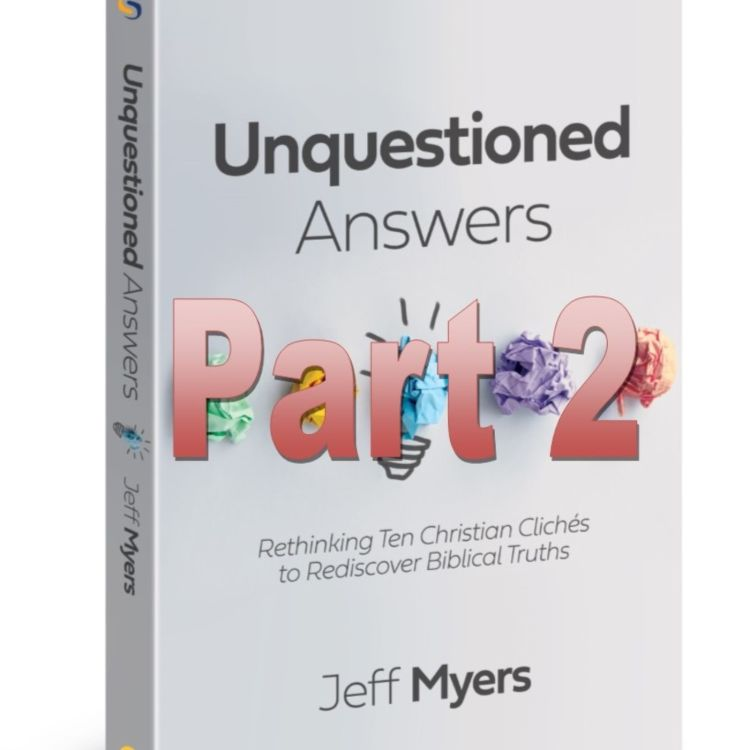 cover art for 126 - Unquestioned Answers Part 2