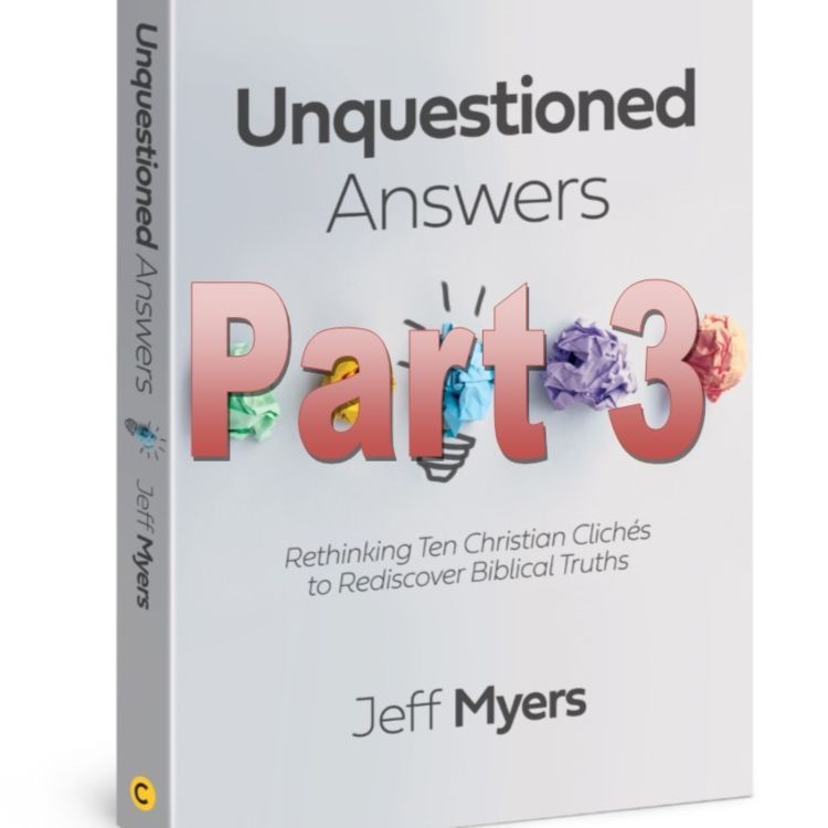 cover art for 127 - Unquestioned Answers, Part 3