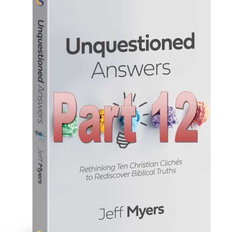 cover art for 141 - Unquestioned Answers, Part 12