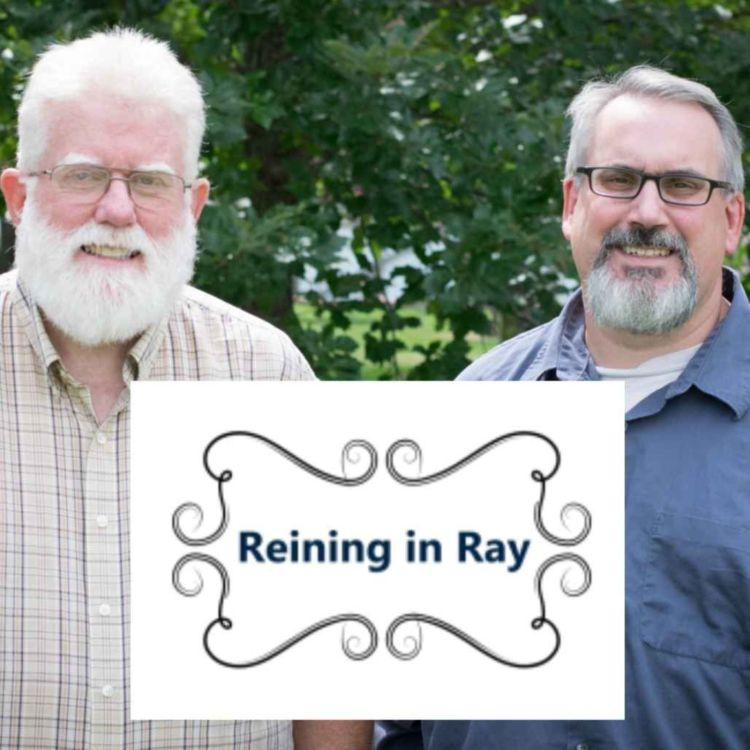 cover art for Reining in Ray - Keep Your Faith and Keep Your Genitals