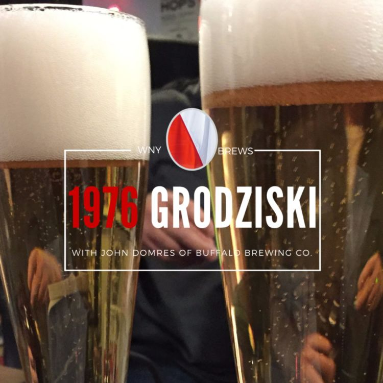 cover art for 1976 Grodziskie with John Domres of Buffalo Brewing Co