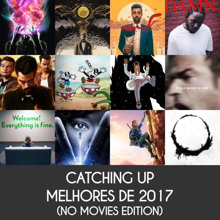 cover art for 17 Melhores de 2017 (no movies edition)