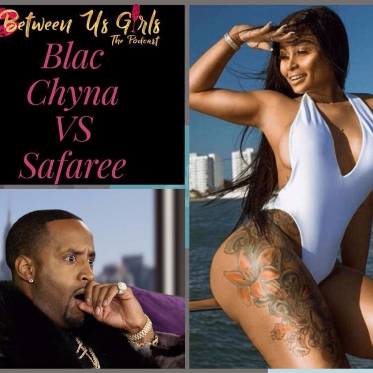 cover art for Episode 65 -- Chyna Vs. Safaree