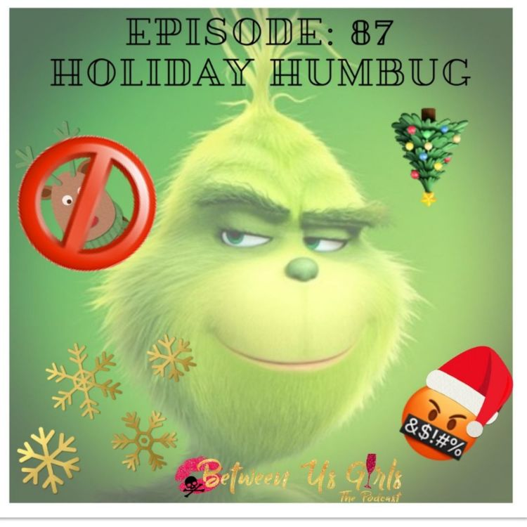 cover art for Episode 87: Holiday Humbug