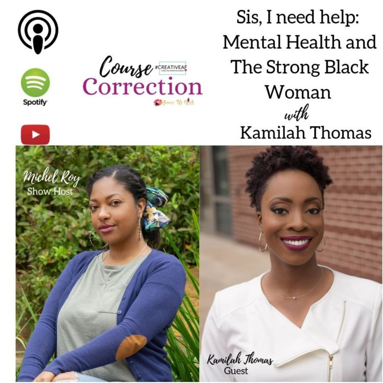 cover art for Sis, I need help: Mental Health and The Strong Black Woman