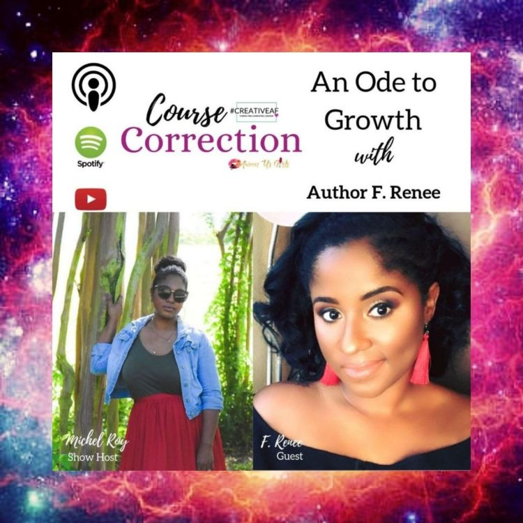 cover art for Course Correction: An Ode to Growth with Author F. Renee