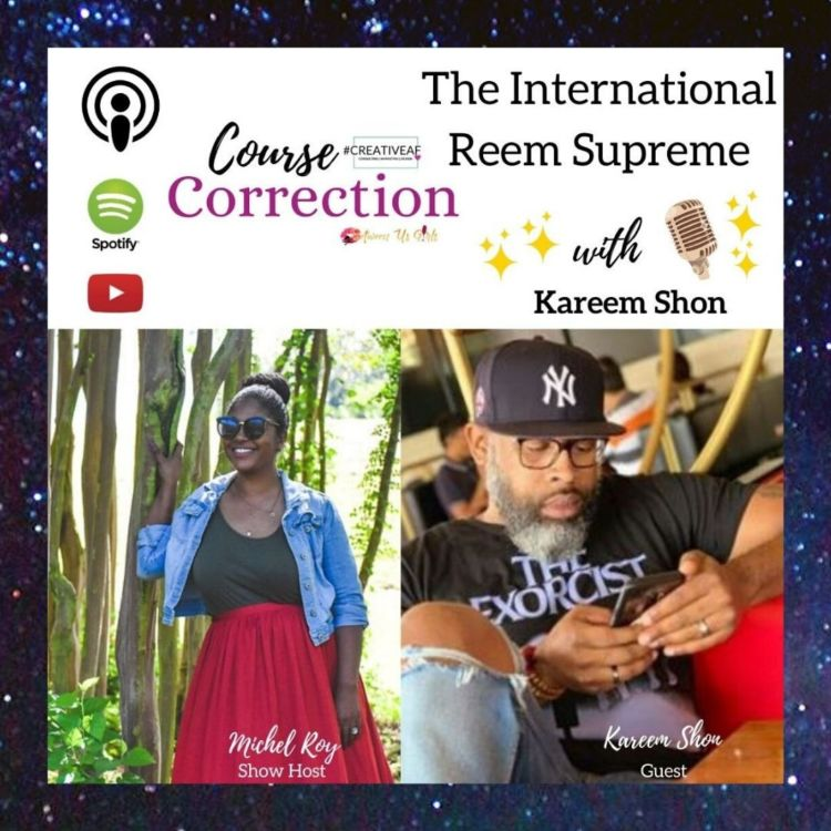 cover art for Course Correction: The International Reem Supreme with Kareem Shon