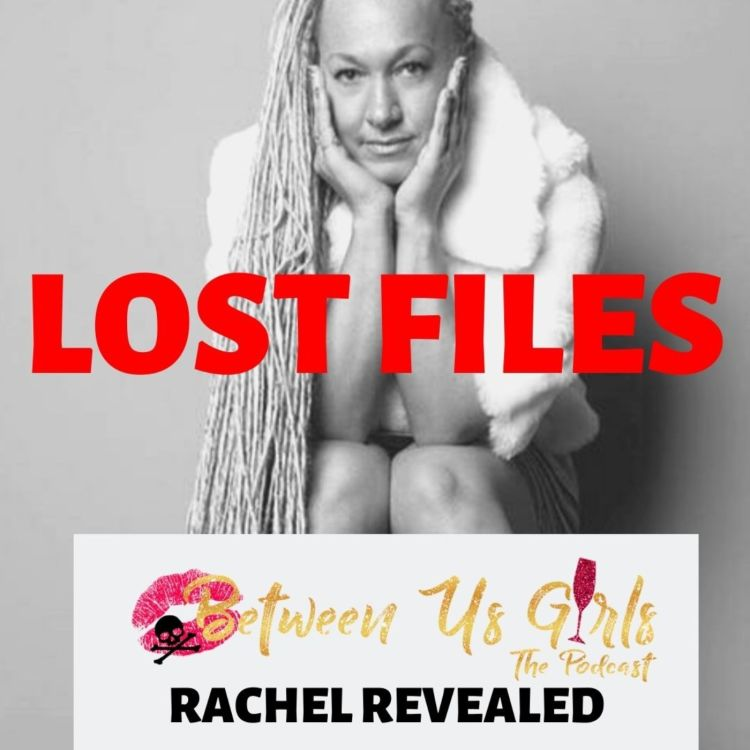 cover art for BUG Lost Files: Rachel Revealed