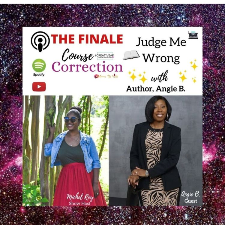 cover art for Course Correction: Judge Me Wrong, with Author, Angie B.