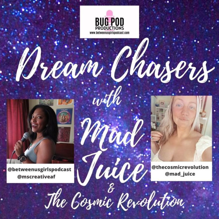 cover art for Dream Chasers: Mad Juice & The Cosmic Revolution