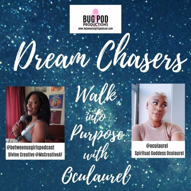 cover art for Dream Chasers: Walk Into Purpose with Ocularel (1)