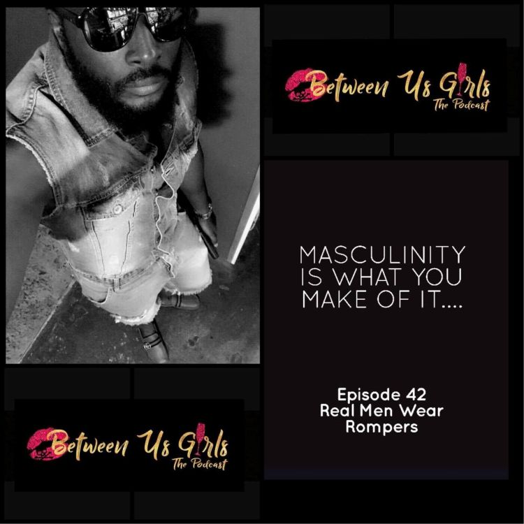 cover art for Episode 42 - Real Men Wear Rompers