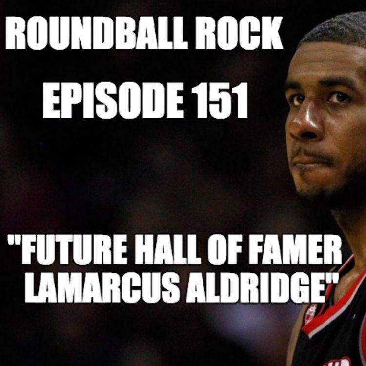 """cover art for Episode 151: """"Future Hall Of Famer LaMarcus Aldridge"""""""