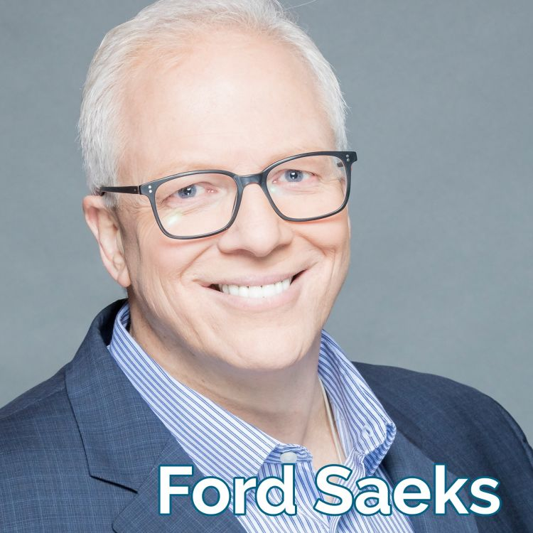 cover art for Why Leaders Must Develop Significant Digital Footprint with Ford Saeks: