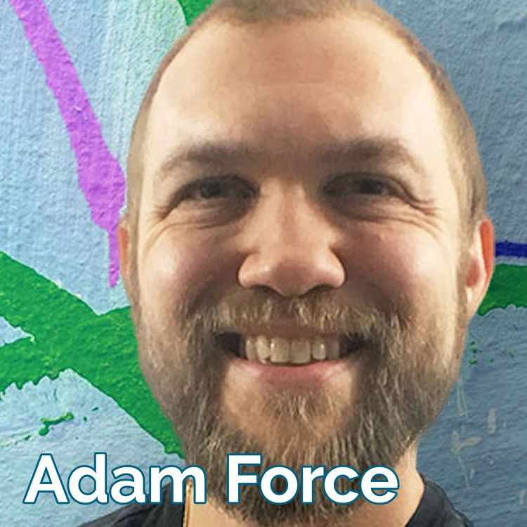 cover art for Learning from Award-Winning Social Entrepreneurs [audio] with Adam Force