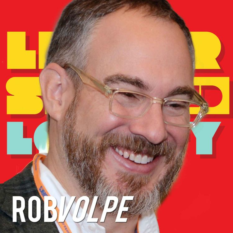 cover art for Rob Volpe: 5 Steps to True Empathetic Leadership