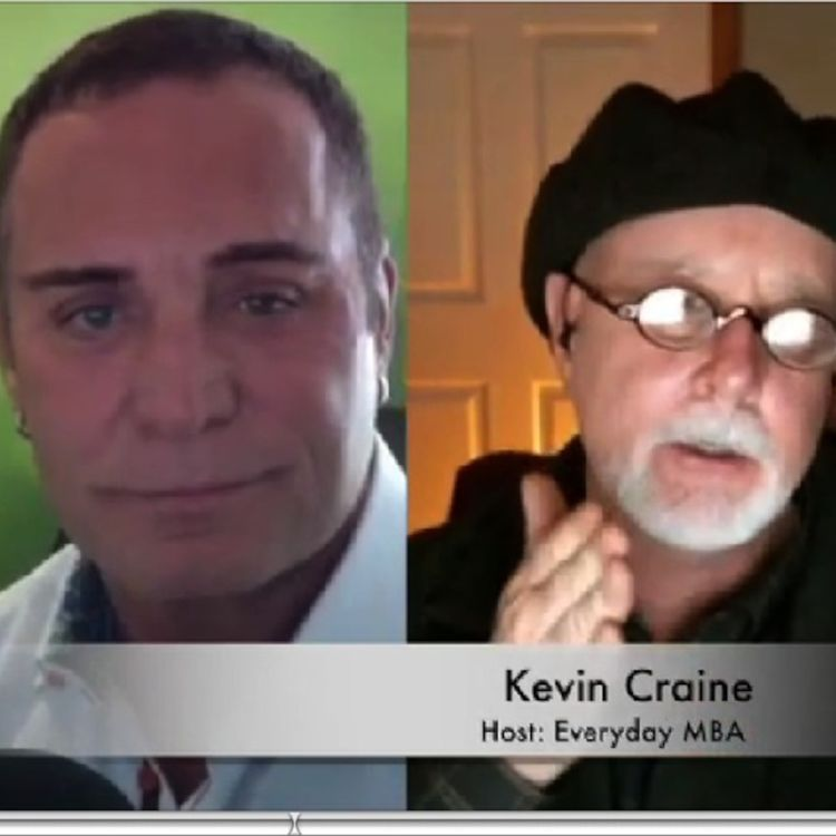 cover art for Kevin Craine CEO Craine Media & Host of Everyday MBA Podcast